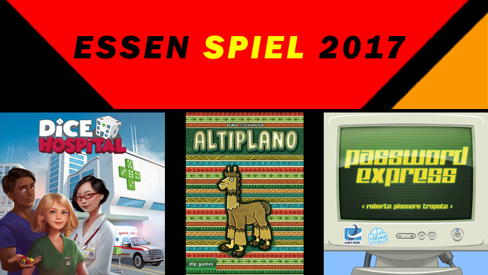 Essen 2017: anteprima di Dice Hospital, Altiplano e Password Express