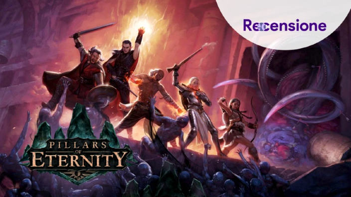 <Strong>Pillars of Eternity Complete Edition</Strong> - Recensione