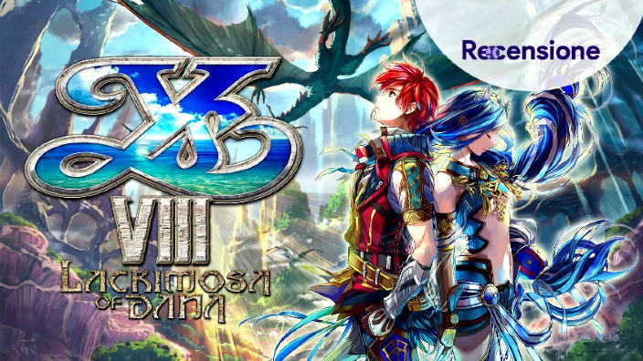<strong>Ys VIII Lacrimosa of Dana</strong> - Recensione