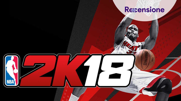 <strong>NBA 2K18</strong> - La recensione