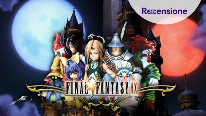 <strong>Final Fantasy IX per PlayStation 4</strong> - Recensione