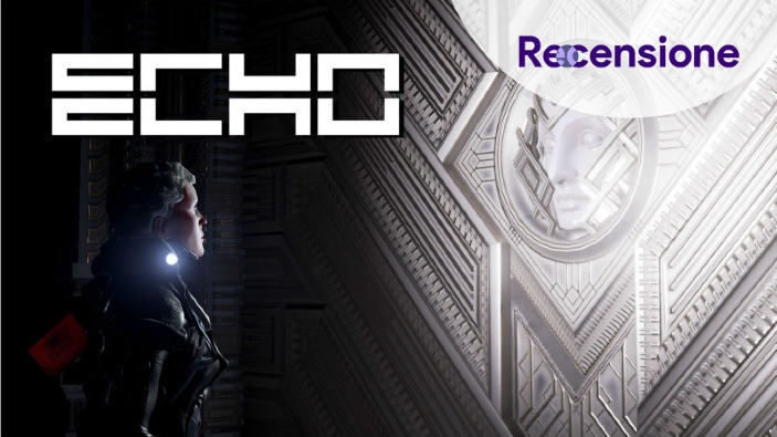 <strong>Echo</strong> - Recensione