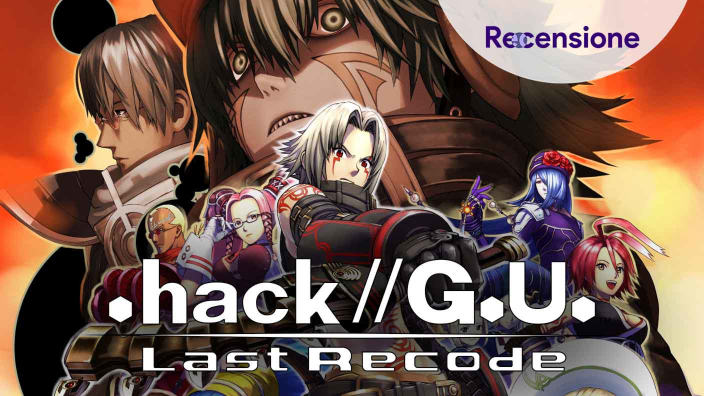 <strong>.hack//G.U. Last Recode</strong> - Recensione