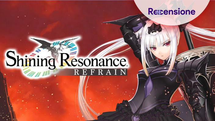 <strong>Shining Resonance Refrain</strong> - Recensione