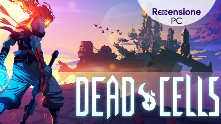 <strong>Dead Cells</strong> - Recensione