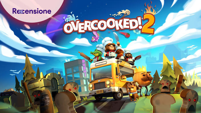 <Strong>Overcooked 2</strong> - Recensione