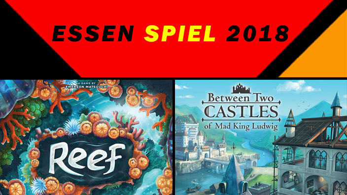 Essen 2018: anteprima di Reef e Between Two Castles of Mad King Ludwig