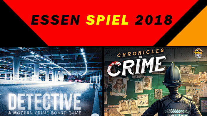 Essen 2018: anteprima di Detective: A Modern Crime Board Game e Chronicles of Crime