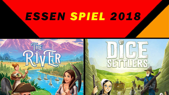 Essen 2018: anteprima di The River e Dice Settlers
