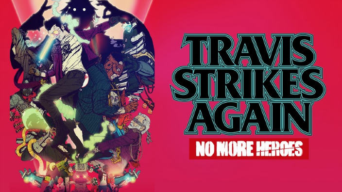 Travis Strikes Again: No More Heroes, rilasciato il nuovo trailer Life is Destroy