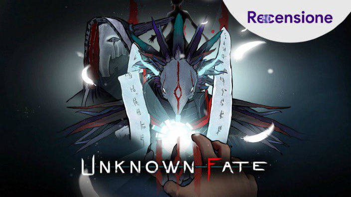 <strong>Uknown Fate</strong> - Recensione