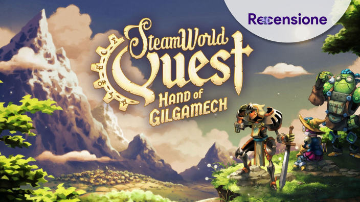 <strong>Steamworld Quest - Hand of Gilgamech</strong> - Recensione