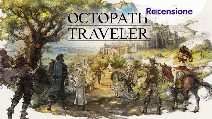<strong> Octopath Traveler</strong> - Recensione PC