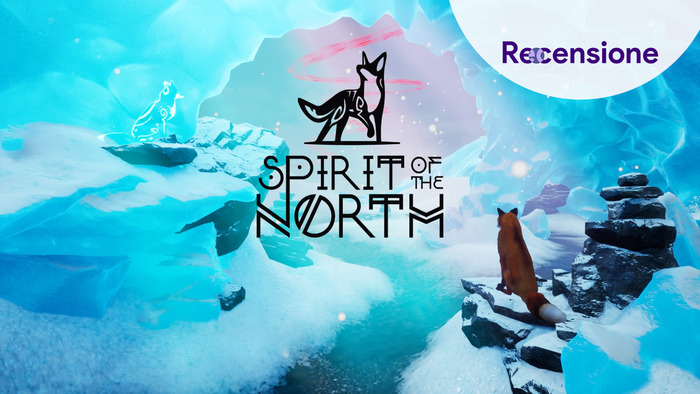 <strong>Spirit of the North</strong> - Recensione