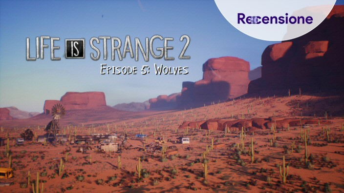 <strong>Life is Strange 2</strong> - Recensione (quinto episodio di 5)