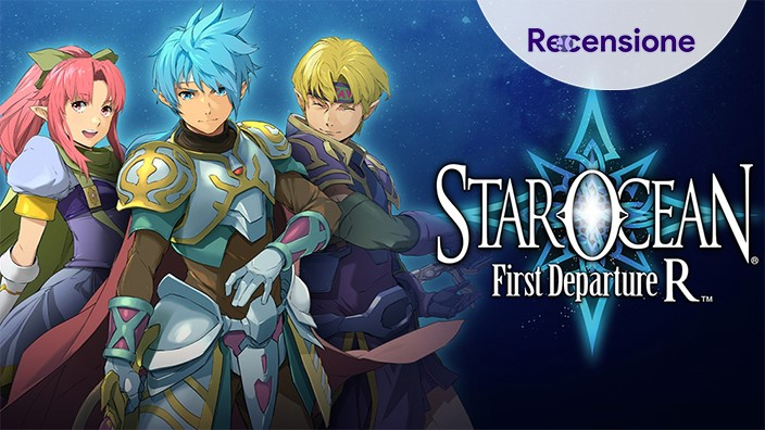 <strong>Star Ocean First Departure R</strong> - Recensione