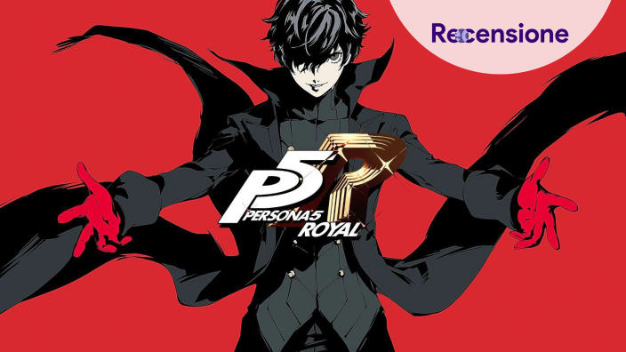 <strong>Persona 5 Royal</strong> - Recensione