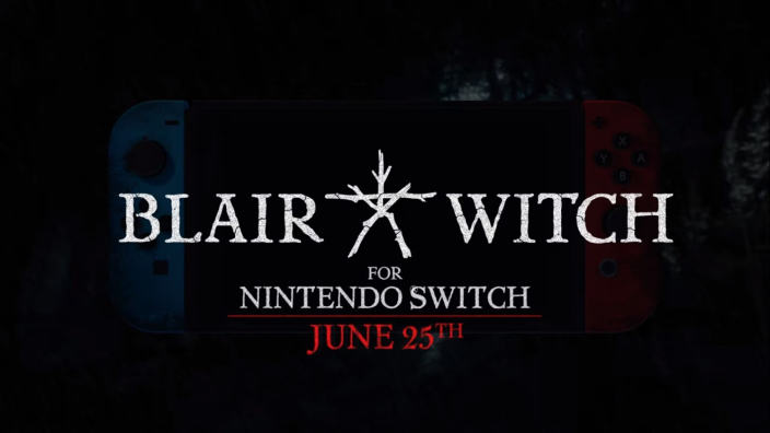 Blair Witch in uscita a giugno per Nintendo Switch