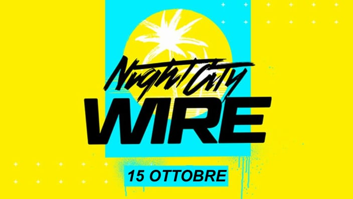 Annunciato il quarto Night City Wire per Cyberpunk 2077