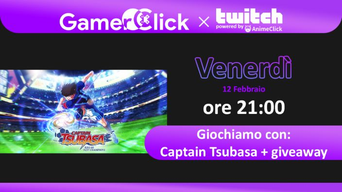 GamerClick su Twitch: Captain Tsubasa gameplay (con giveaway)