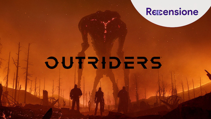 <strong>Outriders</strong> - Recensione
