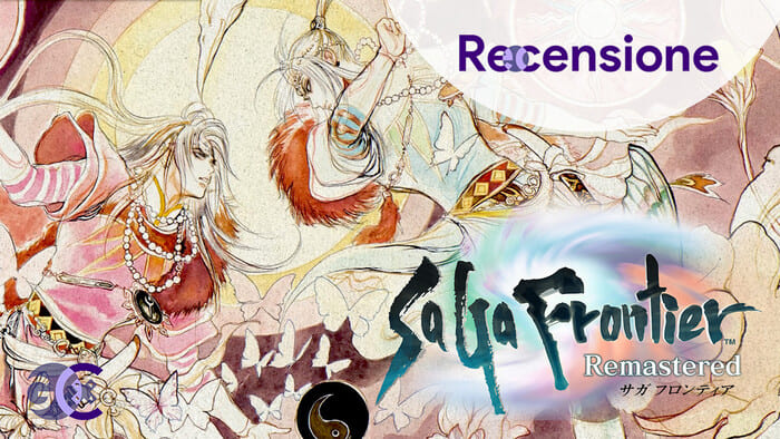 <strong>SaGa Frontier Remastered</strong> - Recensione